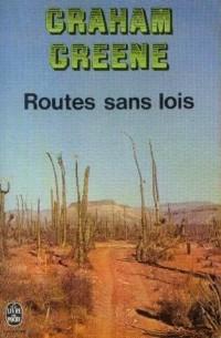 Routes sans loi