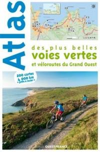 Atlas des plus belles voies vertes et véloroutes du Grand-Ouest