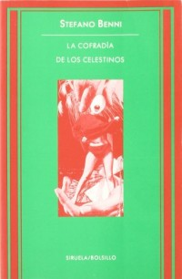 La cofradia de los celestinos / The Brotherhood of the Celestine