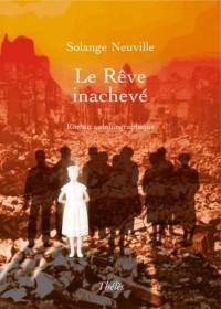 Le Reve Inacheve