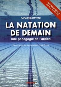 La natation de demain : Une pédagogie de l'action