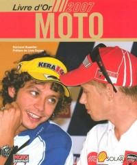 Le livre d'or Moto 2007