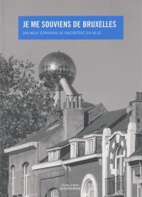 Je me souviens de Bruxelles : Dix-neuf écrivains se racontent en ville (1CD audio)