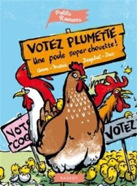 Votez plumette, une poule super chouette !