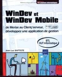 Windev et Windev Mobile - de Merise au Client/Serveur, Développez une Application (Agrée par PC Soft)