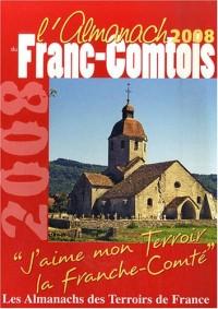 Almanach du Franc-Comtois 2008 (l')