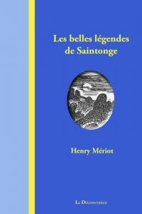 Les belles légendes de Saintonge
