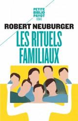 Les Rituels familiaux : Essais de systémique appliquée [Poche]