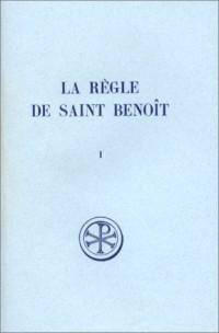 La règle de saint Benoît, tome 1