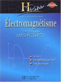 Electromagnétisme MPSI-PCSI-PTSI 1ère année : Cours et exercices corrigés