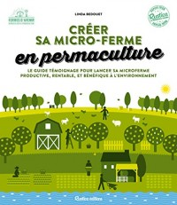 Permaculture & agroécologie : créer sa micro-ferme