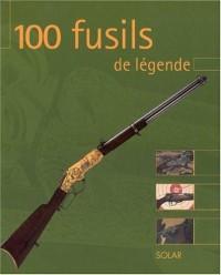 100 fusils de légende