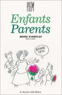 Enfants, parents : Mode d'emploi
