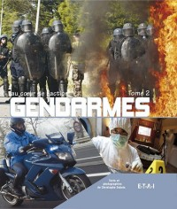 Gendarmes : Tome 2