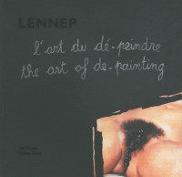 L'art du dé-peindre : The art of de-painting (1DVD)