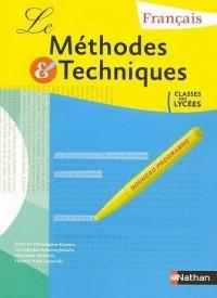 Français Méthodes et techniques : Classes des lycées-élève
