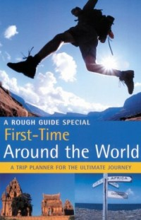 The Rough Guide to First-Time Around the World (Rough Guide Travel Guides)