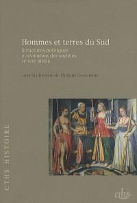 Hommes et terres du Sud : Structures politiques et évolution des sociétés XIe-XVIIIe siècle