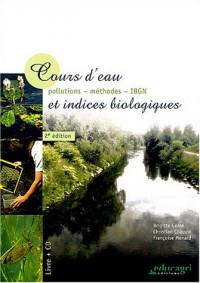 Cours d'eau et indices biologiques : Pollution, méthodes, IBGN (1Cédérom)
