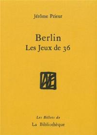 Berlin : Les jeux de 36