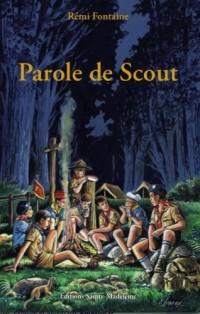 Parole de Scout : Le livre d'hermine