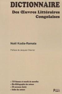 Dictionnaire des oeuvres littéraires congolaises