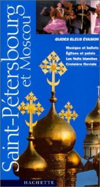 Guide Bleu Évasion : Moscou et Saint-Pétersbourg