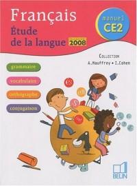 Français Etude de la langue CE2 : Programmes 2008
