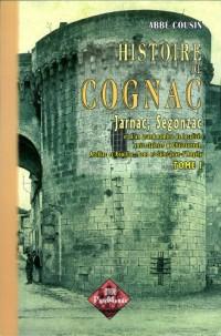 Histoire de Cognac Tome 1 T01