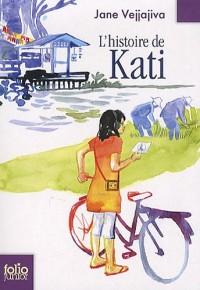 L'histoire de Kati : Le bonheur de Kati, Les secrets de la lune