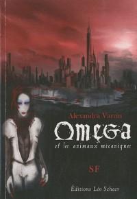 Oméga et les animaux mécaniques