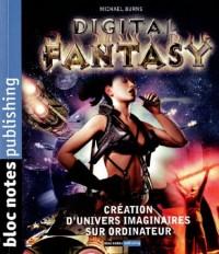 Digital Fantasy : Création d'univers imaginaires sur ordinateur