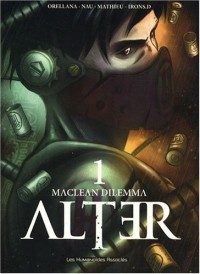Alter, Tome 1 : MacLean Dilemma