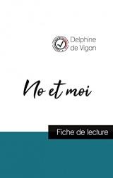 No et moi de Delphine de Vigan (fiche de lecture et analyse complète de l'oeuvre)