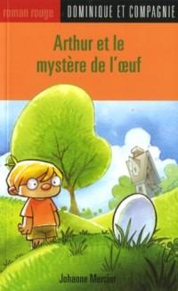 Arthur et le Mystere de l'Oeuf