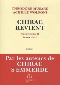 CHIRAC REVIENT Antimémoires II Retour d Exil