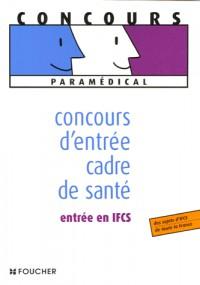CONCOURS D ENTREE CADRE DE SANTE (Ancienne édition)
