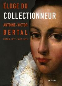 Eloge du collectionneur : Antoine-Victor Bertal (Créon, 1817 - Nice, 1895)