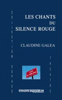 Les Chants du Silence Rouge