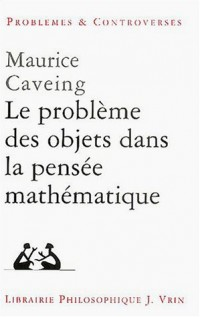 Le problème des objets dans la pensée mathématique