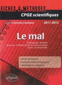 Le mal thème prépa scientifique fiches & méthodes (macbeth-profession de foi-les ames sensibles)