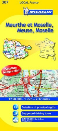 Michelin Map France: Meurthe Et Moselle, Meuse, Moselle 307