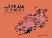 Tour de cochons