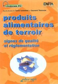 Produits alimentaires de terroir : Signes de qualité et réglementation, CD-ROM
