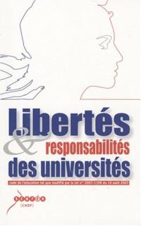 Libertés et responsabilité des universités : Code de l'éducation tel que modifié par la loi n°2007-1199 du 10 Août 2007