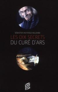 Dix Secrets du Saint Cure d'Ars