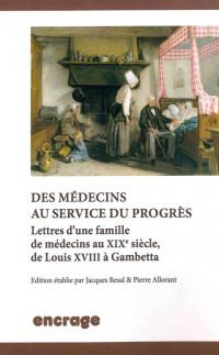 Des médecins au service du progrès