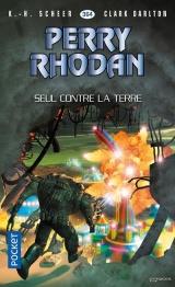 Perry Rhodan n°364 : Seul contre la terre [Poche]