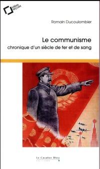 De Lenine a Castro - Idees Recues Sur le Communisme