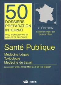 Santé publique. : Médecine légale, toxicologie, médecine du travail, 2ème édition